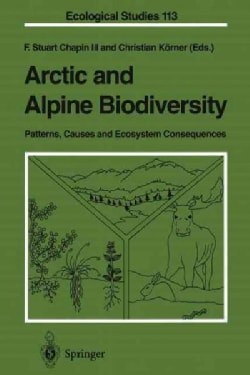 Arctic and Alpine Biodiversity: Patterns, Causes and Ecosystem Consequences (Paperback)