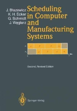 Scheduling in Computer and Manufacturing Systems (Paperback)
