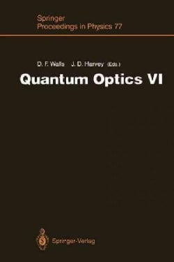 Quantum Optics VI: Proceedings of the Sixth International Symposium on Quantum Optics, Rotorua, New Zealand, Janu... (Paperback)
