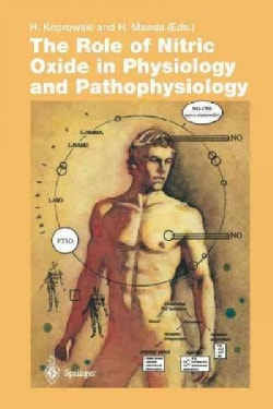 The Role of Nitric Oxide in Physiology and Pathophysiology (Paperback)