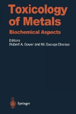 Toxicology of Metals: Biochemical Aspects (Paperback)