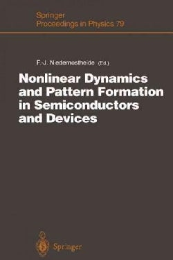 Nonlinear Dynamics and Pattern Formation in Semiconductors and Devices: Proceedings of a Symposium Organized Alon... (Paperback)