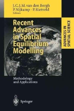 Recent Advances in Spatial Equilibrium Modelling: Methodology and Applications (Paperback)