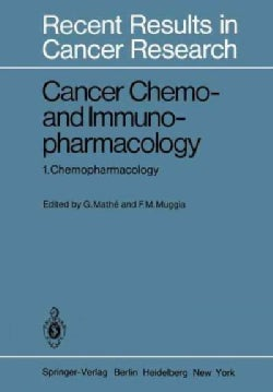 Cancer Chemo- and Immunopharmacology: Chemopharmacology (Paperback)