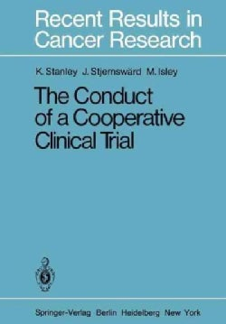 The Conduct of a Cooperative Clinical Trial (Paperback)