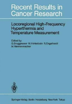 Locoregional High-Frequency Hyperthermia and Temperature Measurement (Paperback)
