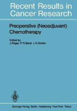 Preoperative (Neoadjuvant) Chemotherapy (Paperback)