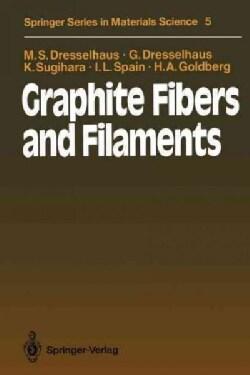 Graphite Fibers and Filaments (Paperback)
