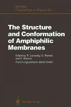 The Structure and Conformation of Amphiphilic Membranes: Proceedings of the International Workshop on Amphiphilic... (Paperback)