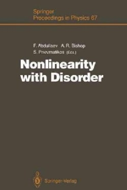 Nonlinearity With Disorder: Proceedings of the Tashkent Conference, Tashkent, Uzbekistan, October 1 - 7, 1990 (Paperback)