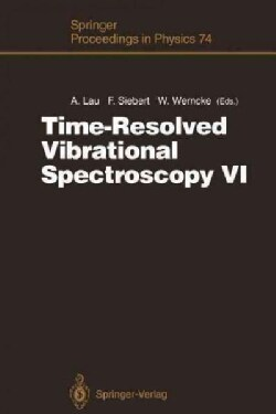 Time-Resolved Vibrational Spectroscopy VI: Proceedings of the Sixth International Conference on Timeresolved Vibr... (Paperback)