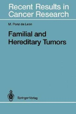 Familial and Hereditary Tumors (Paperback)