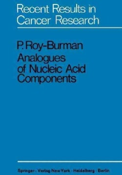 Analogues of Nucleic Acid Components: Mechanisms of Action (Paperback)