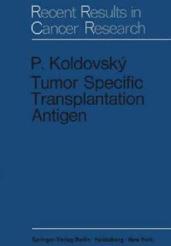 Tumor Specific Transplantation Antigen (Paperback)