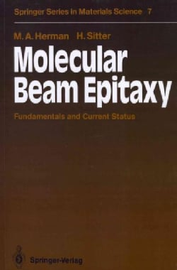 Molecular Beam Epitaxy: Fundamentals and Current Status (Paperback)