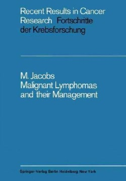 Malignant Lymphomas and Their Management (Paperback)