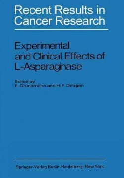Experimental and Clinical Effects of L-Asparaginase: International Symposium of Experimtal and Clinical Effects o... (Paperback)