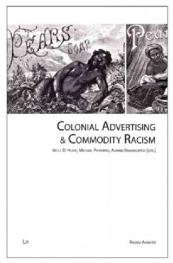 Colonial Advertising & Commodity Racism (Paperback)