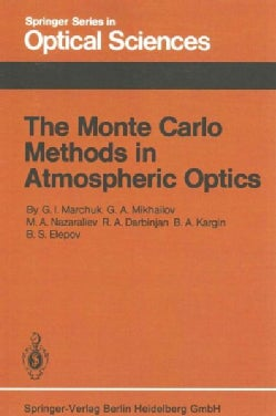 The Monte Carlo Methods in Atmospheric Optics (Paperback)