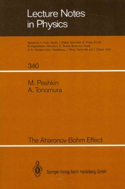 The Aharonov-Bohm Effect (Paperback)