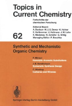 Synthetic and Mechanistic Organic Chemistry (Paperback)