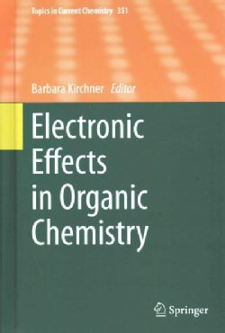 Electronic Effects in Organic Chemistry (Hardcover)