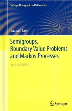 Semigroups, Boundary Value Problems and Markov Processes (Hardcover)