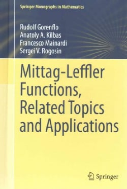 Mittag-Leffler Functions, Related Topics and Applications (Hardcover)