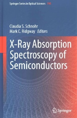 X-Ray Absorption Spectroscopy of Semiconductors (Hardcover)