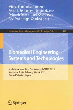 Biomedical Engineering Systems and Technologies: 6th International Joint Conference, Biostec 2013, Barcelona, Spa... (Paperback)