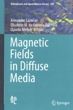 Magnetic Fields in Diffuse Media (Hardcover)