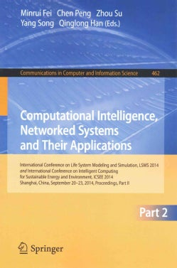 Computational Intelligence, Networked Systems and Their Applications: International Conference on Life System Mod... (Paperback)