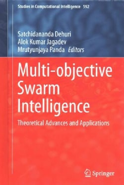 Multi-objective Swarm Intelligence: Theoretical Advances and Applications (Hardcover)