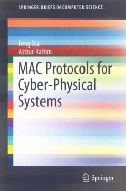 MAC Protocols for Cyber-physical Systems (Paperback)