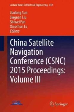 China Satellite Navigation Conference Csnc 2015 (Hardcover)