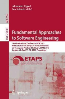Fundamental Approaches to Software Engineering: 18th International Conference, Fase 2015 (Paperback)