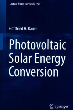Photovoltaic Solar Energy Conversion (Paperback)