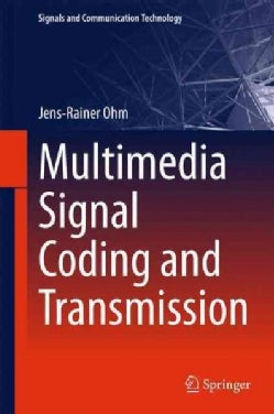 Multimedia Signal Coding and Transmission (Hardcover)