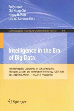 Intelligence in the Era of Big Data: Intelligence in the Era of Big Data (Paperback)