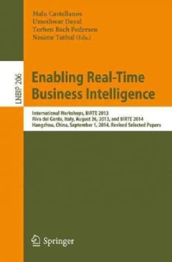 Enabling Real-time Business Intelligence: International Workshops, Birte 2013-2014 (Paperback)