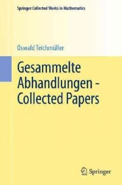 Gesammelte Abhandlungen: Collected Papers (Paperback)