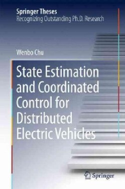 State Estimation and Coordinated Control for Distributed Electric Vehicles (Hardcover)
