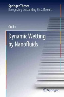 Dynamic Wetting by Nanofluids (Hardcover)