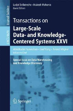 Transactions on Large-scale Data- and Knowledge-centered Systems Xxvi: Special Issue on Data Warehousing and Know... (Paperback)