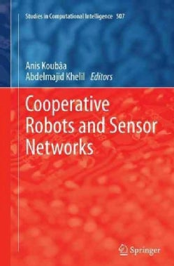 Cooperative Robots and Sensor Networks (Paperback)