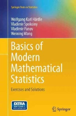 Basics of Modern Mathematical Statistics: Exercises and Solutions (Paperback)