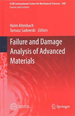 Failure and Damage Analysis of Advanced Materials (Hardcover)