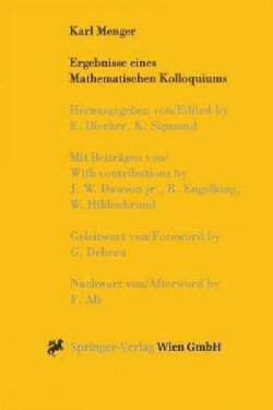 Karl Menger: Ergebnisse Eines Mathematischen Kolloquiums (Paperback)