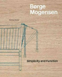 Børge Mogensen: Simplicity and Function (Hardcover)