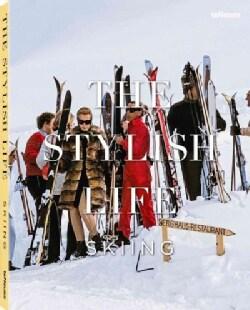 The Stylish Life: Skiing (Hardcover)